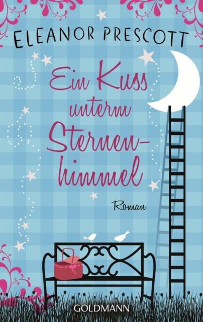 Ein Kuss unterm Sternenhimmel von Eleanor Prescott, UNGELESEN