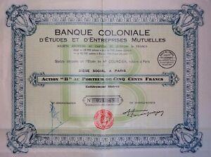 Banque Coloniale D'étude Et D'entreprises Mutuelles Action B 500 Francs 1930 Rxup5oq0-07214351-190311837