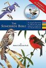 The Songbirds Bible: A Visual Directory of 100 of the Most Popular Songbirds in North America by Noble Proctor (Hardback, 2006)