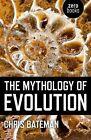 The Mythology of Evolution by Chris Bateman (Paperback / softback, 2012)