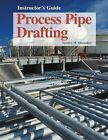 Process Pipe Drafting by Terence M Shumaker (Paperback / softback, 2004)