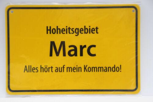 """Namensschild /""""Hoheitsgebiet Marc Alles hört auf mein Kommando!/"""" Ortsschild-Optik"""