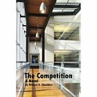 The Competition 9781425980696 by Michael R. Shoulders Book