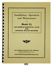 Van Norman 2l Milling Machine Install Operation Amp Maintenance Manual 493