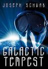 Galactic Tempest by Joseph Schwab (Hardback, 2010)