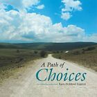 A Path of Choices by Karin Dedekind-Engman (Paperback / softback, 2014)