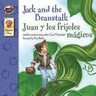 Jack and the Beanstalk/Juan y Los Frijoles Magicos by Carol Ottolenghi (Paperback / softback, 2005)