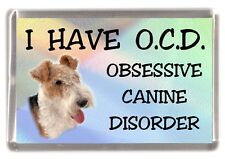 """Wire Fox Terrier Dog Fridge Magnet """"I HAVE O.C.D.""""  by Starprint"""