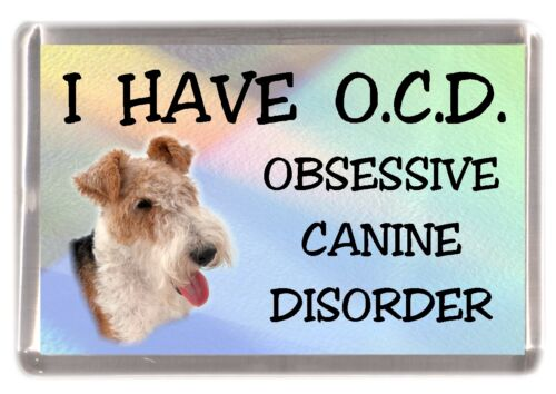 "Wire Fox Terrier Dog Fridge Magnet /""I HAVE O.C.D./""  by Starprint"