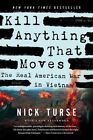 Kill Anything That Moves by Nick Turse (Paperback, 2013)