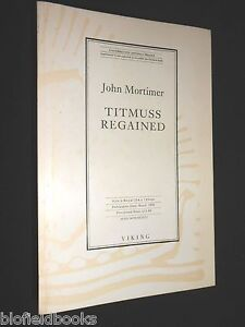 Uncorrected-Proof-Copy-of-Titmuss-Regained-by-John-Mortimer-1990-1st-Political