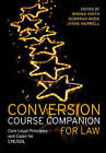 Conversion Course Companion for Law: Core Legal Principles and Cases for CPE/GDL by Pearson Education Limited (Paperback, 2008)
