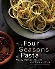 The Four Seasons of Pasta by Nancy Jenkins, Sara Jenkins (Hardback)