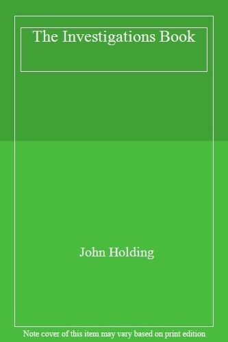 The Investigations Book By John Holding