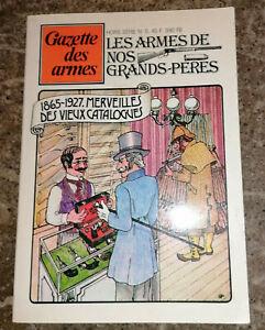 Gazette-des-armes-Hors-serie-n-5-Les-armes-de-nos-grands-peres-1977