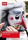 Basler Fasnacht 2014 (2014)