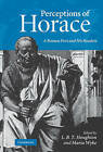 Perceptions of Horace: A Roman Poet and His Readers by Cambridge University Press (Hardback, 2009)