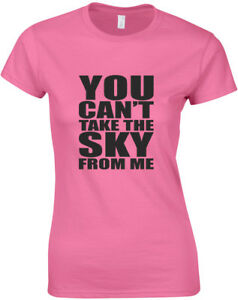 Can-039-t-Take-The-Sky-From-Me-Firefly-inspired-Ladies-Printed-T-Shirt-Women-Tee