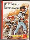 Les aventures de Robert-Robert Louis Desnoyers