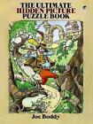 The Ultimate Hidden Picture Puzzle Book by Joe Boddy (Paperback, 1991)