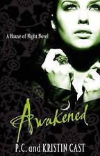 Awakened (House of Night), Kristin Cast, P. C. Cast, Paperback, New
