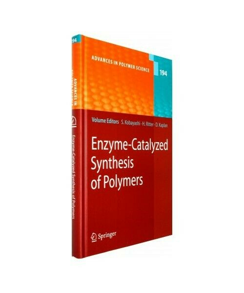 """"""" Enzyme-Catalyzed Synthesis of Polymers """""""