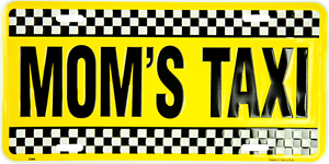 "Mom/'s Taxi Black Yellow Checkered 6/""x12/"" Aluminum License Plate Tag MADE USA"