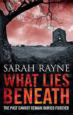 """VERY GOOD"" Rayne, Sarah, What Lies Beneath, Book"