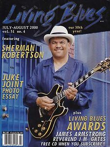 LIVING BLUES MAGAZINE NUMBER 152 JULY/AUG 2000 SHERMAN ROBERTSON JUKE JOINT