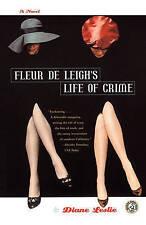 Fleur De Leigh's Life of Crime: A Novel by Leslie, Diane
