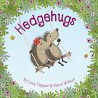 Hedgehugs by Steve Wilson, Lucy Tapper (Paperback, 2014)