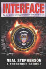 Interface by Frederick George, Neal Stephenson (Paperback, 2002)