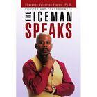 Iceman Speaks 9781453532638 by Cheyenne Valentino Ph D Yakima Paperback