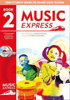 Music Express: Music Express: Book 2: Lesson Plans, Recordings, Activities and Photocopiables by Maureen Hanke, Helen MacGregor (Mixed media product, 2002)