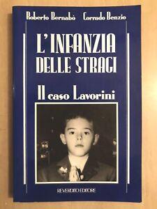 BERNABO-BENZIO-L-039-INFANZIA-DELLE-STRAGI-Il-caso-LAVORINI-Ermanno-Reverdito