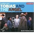 Jonathan Dove - : Tobias and the Angel (2010)