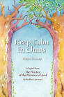 Keep Calm in Chaos by Robin Khoury (Paperback / softback, 2010)