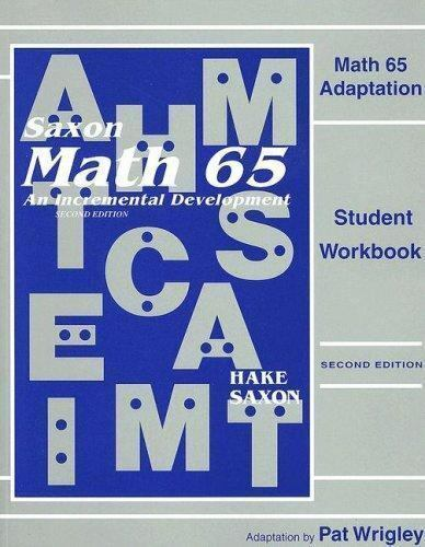 Saxon Math 6 5 Math 65 Adaptation By John Saxon And Stephen Hake 2000 Paperback Student Edition Of Textbook Workbook