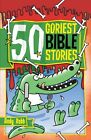 50 Goriest Bible Stories by Andy Robb (Paperback, 2009)