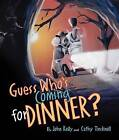 Guess Who's Coming for Dinner? by Cathy Tincknell (Paperback, 2006)