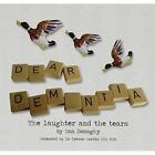 Dear Dementia: The Laughter and the Tears by Ian Donaghy (Paperback, 2014)