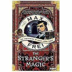 The Strangers Magic: The Labyrinths of Echo: Book Three