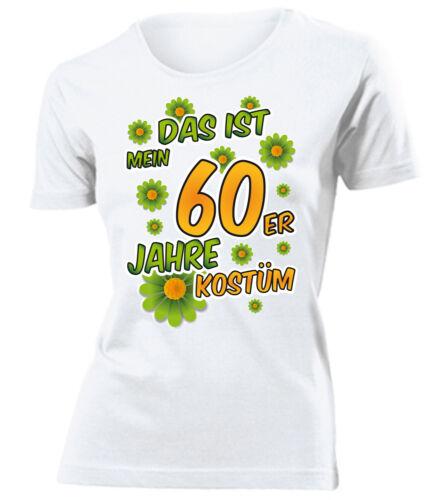 Karnevalskostüm DAS IST MEIN 60ER JAHRE KOSTÜM T-Shirt Damen S-XXL