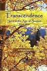 Transcendence, Spirit in the Age of Science, Second Edition by H. Bruce May (Paperback, 2011)
