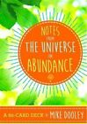Notes From The Universe on Abundance a 60-card Deck by Mike Dooley 9781401950224