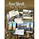 New York: Wish You Were Here by Diana Krause Oliver (Hardback, 2014)