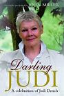 Darling Judi: A Celebration of Judi Dench by Orion Publishing Co (Hardback, 2004)