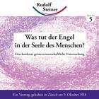 Was tut der Engel in der Seele des Menschen? von Rudolf Steiner (2011, Geheftet)