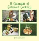 Calendar of Cotswold Cookery by June Lewis-Jones (Paperback, 2010)