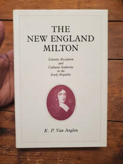 The New England Milton By K.P. Van Anglen